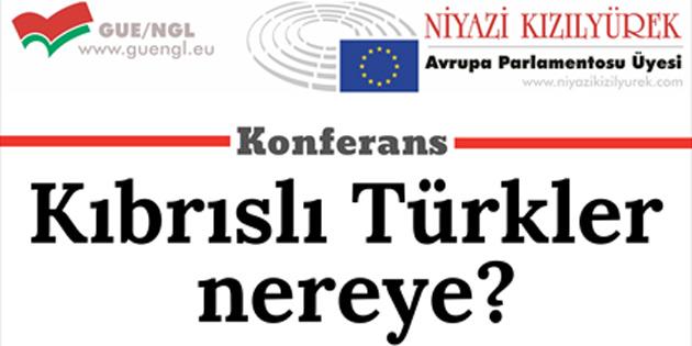 """Kızılyürek, """"Kıbrıslı Türkler Nereye"""" konulu tam günlük konferansı 14 Aralık'ta stölerle Merit otel'de gerçekleştirecek"""