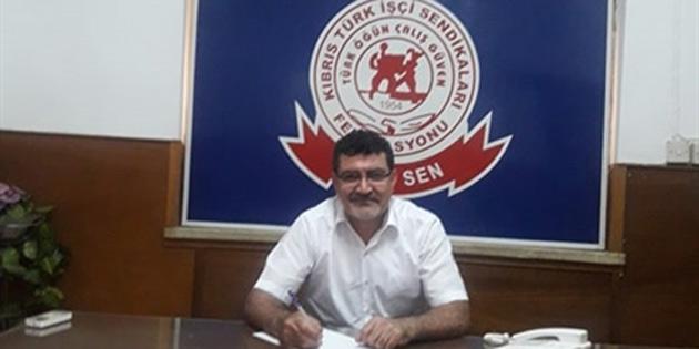 Türk-Sen, Kıbrıs Türkünün öz varlıkları olan kurum ve kuruluşların satılmasına, özelleştirilmesine karşı çıkacağını belirtti