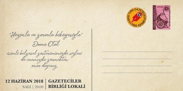 """""""Dome Otel"""" belgeseli Gazeteciler Birliği'nde gösterilecek"""