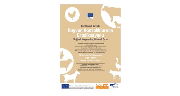 """'Hayvan Hastalıklarının Eradikasyonu: daha sağlıklı hayvanlar, daha güvenli gıda"""" konulu konferans yarın..."""