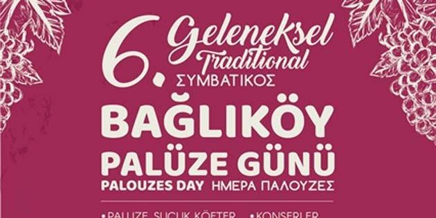 Geleneksel Bağlıköy Palüze Günü etkinliği 20 Ekim'de