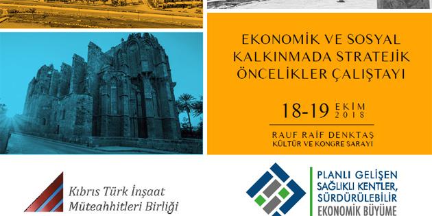 """""""Ekonomik ve sosyal kalkınmada stratejik öncelikler çalıştayı' düzenlenecek"""