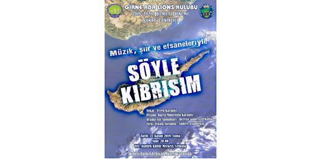 """Girne Ada Lions Kulübü'nden """"Söyle Kıbrısım"""" etkinliği"""