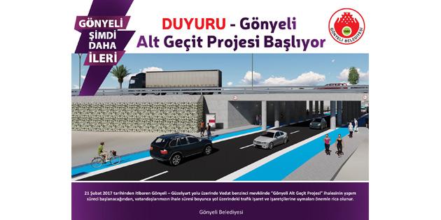 """""""GÖNYELİ ALT GEÇİT PROJESİ""""NİN YAPIMINA YARIN BAŞLANACAK"""