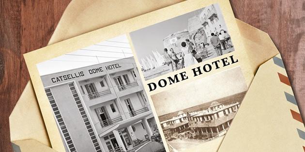 """""""Hüzünlü ve gururlu hikayesiyle Dome Otel'"""