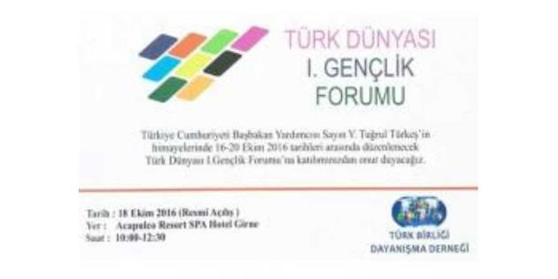 I.T�rk D�nyas� Gen�lik Forumu Sonu� Bildirgesi a��kland�