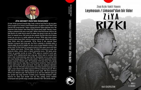 """Ziya Rızkı'nın hayatını anlatan """"Limasol/Leymosun'dan bir lider Ziya Rızkı"""" kitabı okullarda kaynak kitap olarak kullanılacak"""