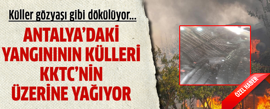 Girne'ye kül yağıyor...