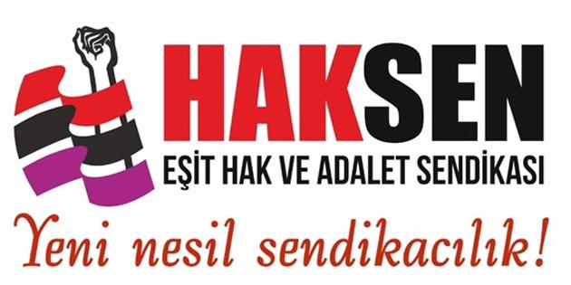"""HAKSEN'den sendikalara çağrı: """"Özel sektör için gücümüzü birleştirelim"""""""