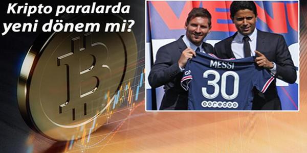 Messi transferi sonrası kripto paralar güven tazeleyebilir